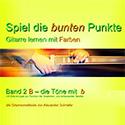Gitarrenschule Alexander Schriefer Spiel die bunten Punkte Band 2b