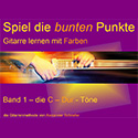 Spiel die bunten Punkte Band1 Gitarre lernen mit Alexander Schriefer