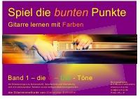 Gitarrenschule Alexander Schriefer - Band 1 Spiel die bunten Punkte